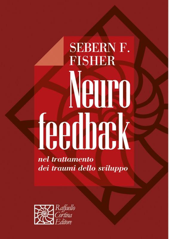Il Neurofeedback Nel Trauma Dello Sviluppo