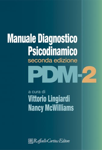 PDM-2: MANUALE DIAGNOSTICO PSICODINAMICO