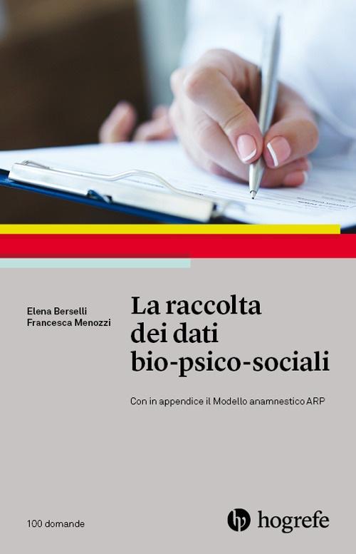 La raccolta dei dati bio-psico-sociali