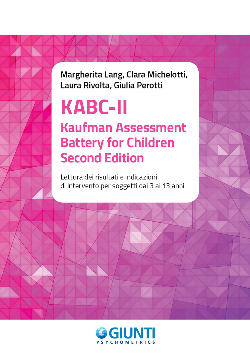 KABC-II – Kaufman Assessment Battery For Children – Second Edition (2019)