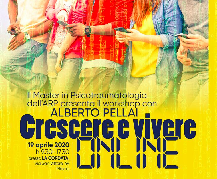 Crescere E Vivere Online – Seminario Con Alberto Pellai – Rimandato Nel 2021